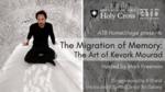 The Migration of Memory: The Art of Kevork Mourad by Kevork Mourad, Osvaldo Golijov, Meredith Fluke, and Mark Freeman