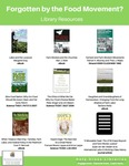 Forgotten by the Food Movement? (Library Resources)