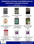 Globalization of Science in the Middle East and North Africa,18th-20th Centuries (Library Resources)