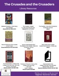 The Crusades and the Crusaders (Library Resources)