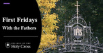 First Fridays with the Fathers:  Rev. Philip Boroughs