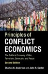 Principles of Conflict Economics: The Political Economy of War, Terrorism, Genocide, and Peace