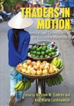 Traders in Motion: Identitiesand Contestations in the Vietnamese Marketplace