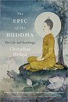 The Epic of the Buddha: His Life and teachings by ChittadharHridaya