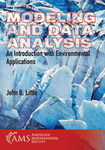 Modeling and Data Analysis: An Introduction with Environmental Applications