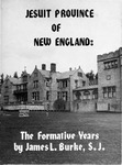 Jesuit Province of New England:  The Formative Years