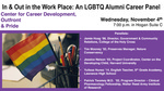 In & Out in the Workplace: An LGBTQ Alumni Career Panel by Center for Career Development, Outfront, and Pride